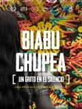 Biabu Chupea : un grito en el silencio