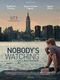 Affiche Nobody's watching